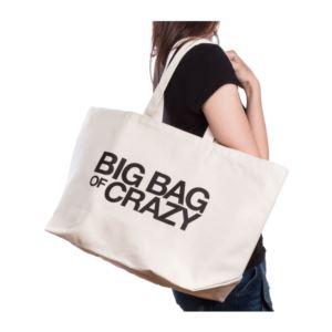 Super Tote Big Bag of Crazy